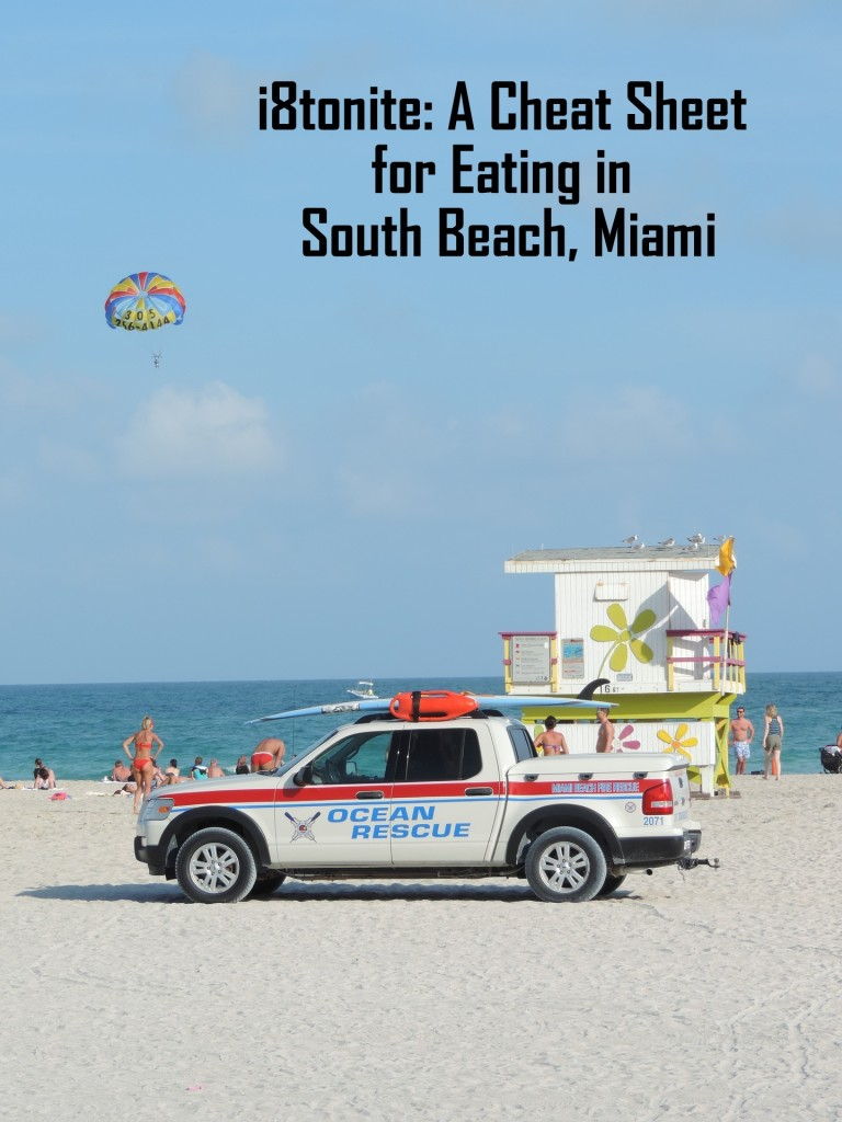 i8tonite: A Cheat Sheet for Eating in South Beach, Miami
