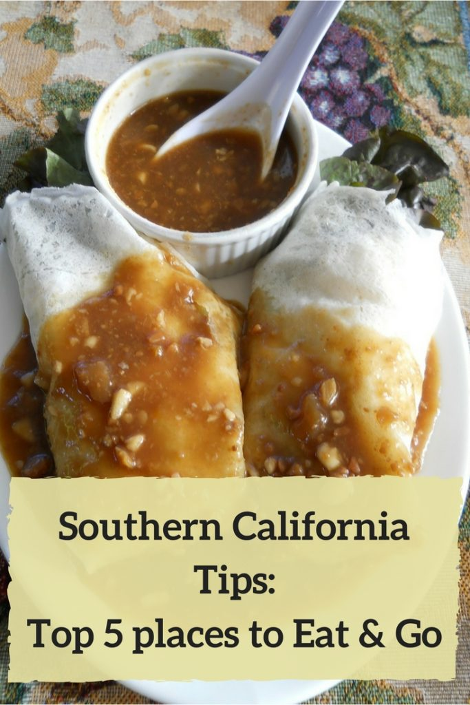 Southern California Tips: top 5 places to eat and go!