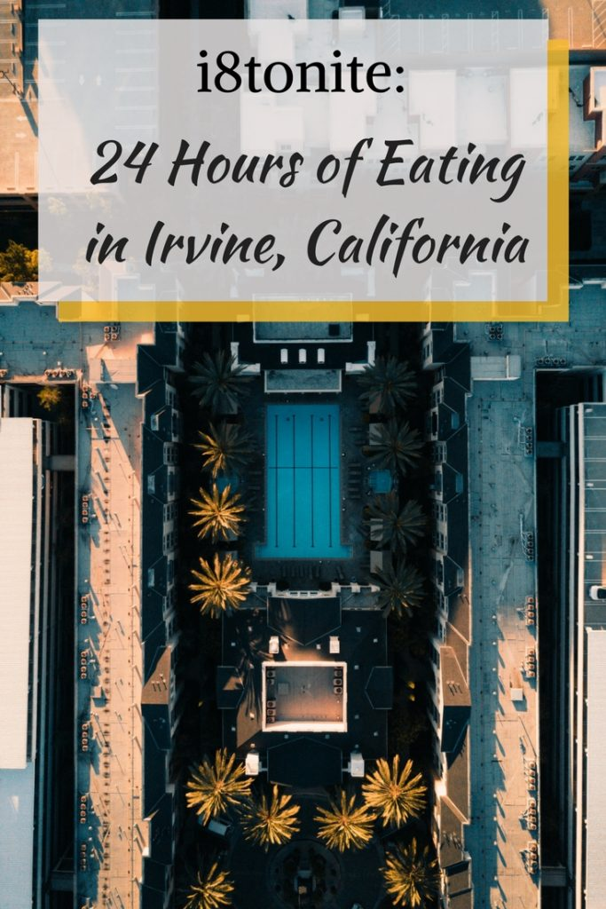 i8tonite: 24 Hours of Eating in Irvine, California